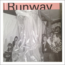 Runway : The Spectacle of Fashion