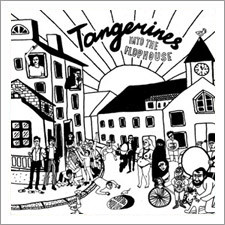 Tangerines - Into the Flophouse
