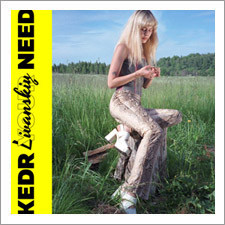 Kedr Livanskiy - Your Need